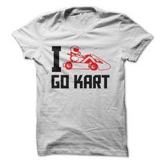 Cool I Love Go Kart T shirts tshirt tshirts Bowling T Shirts, Skate T Shirts, Horse T Shirts, Golf T Shirts, Fishing T Shirts, Country Sweatshirts, Frog T Shirts, Pretty Shirts, Estilo Fashion