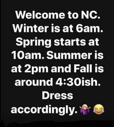 "Welcome to VA. Winter is at Spring starts at Summer is at and Fall is around Dress accordingly. ""& e - iFunny :) Carolina Pride, South Carolina, Funny Quotes, Funny Memes, Spring Starts, Southern Style, Popular Memes, Welcome, Give It To Me"