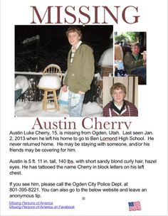 Missing Persons of America: Austin Cherry: Teen missing from Utah - Returned home