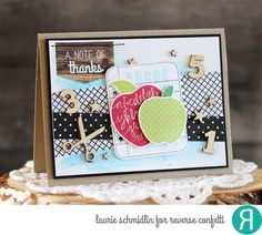 Card by Laurie Schmidlin. Reverse Confetti stamp sets and coordinating Confetti Cuts: All Apples and Class Act. Thank you card. Teacher appreciation.