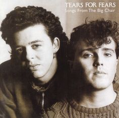 """Tears for Fears """"Songs from the Big Chair"""""""