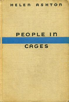People in Cages by Helen Ashton, 1937