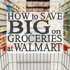 Looking for ways to maximize your grocery savings with coupons and deals? Here's how to save time & money when buying groceries at Walmart!