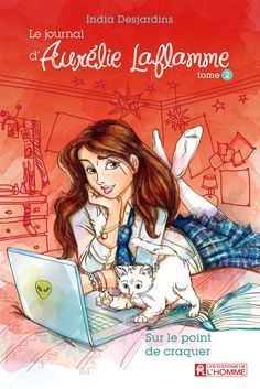 Le journal Aurélie Laflamme - Tome 2 Fiction Quotes, French Kids, I Love Reading, My Books, Romance, Jai, Point, Movies, Drawings