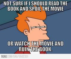 When a good novel-based movie comes out