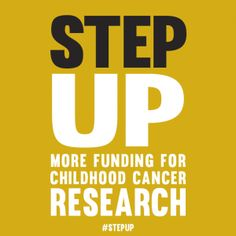 Step Up Funding for Childhood Cancer. September is Childhood Cancer Awareness Month! Donate here: www.icareicure.org