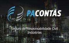 Seguro de Responsabilidade Civil – Indústrias