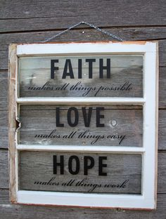 Vintage White Window Wall Art with Inspirational Saying. $50.00, via Etsy.