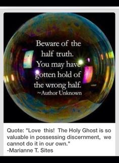 """Love  this !  The Holy Ghost is so valuable in possessing discernment, we cannot do it in our own."" -Marianne T. Sites"