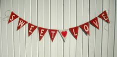 Burlap Banner Sweet Love / Photography Prop by nhayesdesigns, $22.50
