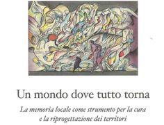 """""""Un mondo dove tutto torna"""". Il libro di Nicola Sordo - Girovagando in Trentino"""