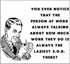 17 Best Lazy coworker images | Lazy coworker, Work humor ...