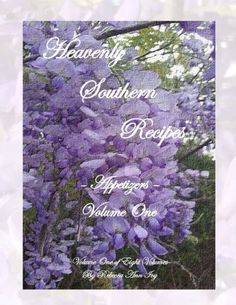 Heavenly Southern Recipes - Appetizers: The House of Ivy