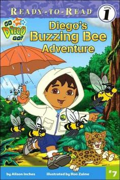 Diego's Buzzing Bee Adventure by Alison Inches, illustrated by Ron Zalme. Find this in the Beginning Readers section under EE INC. Dora Diego, Huggies Diapers, Bee Swarm, Buzz Bee, Kids Shows, Childrens Books, Adventure, Reading, Illustration