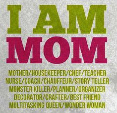 I am a #Mom.....I am a Wonder #Woman!
