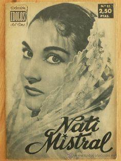 "Nati Mistral, coleccion "" idolos del cine Famous Spanish Artists, Portrait, Magazine Covers, Portraits, Actresses, Movies, Artists, Photos, Spain"