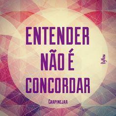 "@instabynina's photo: ""Concorda?! #frases #pensenisso"""