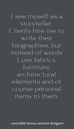 interior design quote - meredith heron interview - simplifiedbee.com #designtips #interiordesign #quote