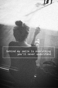 behind my smile.