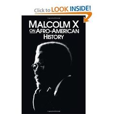 —Malcolm X on Afro-American History