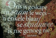 Dit is so mooi. Afrikaans, Quotable Quotes, Food For Thought, In This Moment, Thoughts, Fruit, Do Your Thing, Ideas