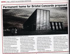 A news item concerning the plan for a new hangar for Concorde in Bristol. Aviation News and Flypast magazines