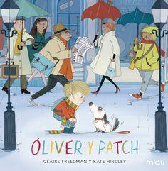 Oliveri Patch / Claire Freedman i Kate Hindley I* Fre