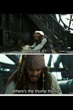 "Captain Jack Sparrow, ""Where is it? Where's the thump-thump? Captain Jack Sparrow, Jack Sparrow Funny, Jack Sparrow Quotes, The Pirates, Pirates Of The Caribbean, Stupid Funny Memes, Funny Relatable Memes, Hilarious, John Depp"