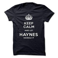 Keep Calm And Let HAYNES Handle It - #custom dress shirts #hooded sweatshirts. GUARANTEE => https://www.sunfrog.com/LifeStyle/Keep-Calm-And-Let-HAYNES-Handle-It-kigvn.html?id=60505