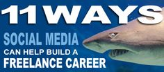 11 Ways Social Media Can Help Build A Freelance Career http://socialmediarevolver.com/11-ways-to-build-a-freelance-career/