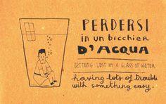 Learning Italian -  Perdersi in un bicchier d'acqua