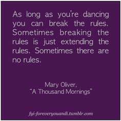 As long as your dancing the rules bend your way.