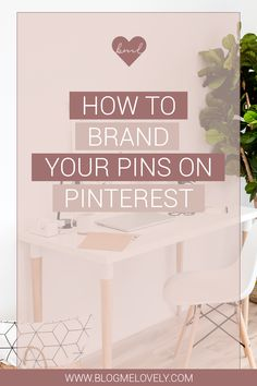 How to Brand Your Pins on #Pinterest! // Blog Me Lovely << #Branding #socialmedia #BlogMarketing