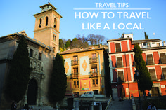 Travel Tips : How to Travel Like a Local - Land Of Marvels