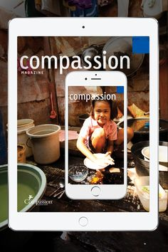 Bring inspiring stories from our work around the world to your fingertips with the free Compassion Magazine app for iPhone and iPad.
