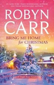 Bring Me Home for Christmas by Robin Carr review, Contemporary Holiday Romance, #16 Virgin River series