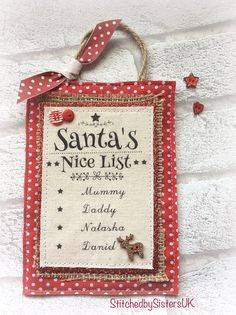 Handmade santas nice list sign santa stop here sign personalised decoration Santa Stop Here Sign, Santa's Nice List, Sewing Machine Projects, Family Names, Santa List, Polka Dot Fabric, Hessian, Hanging Signs, Red Glitter