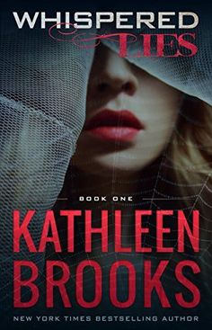 Whispered Lies: Web of Lies #1 by Kathleen Brooks https://www.amazon.com/dp/B01IBVXS30/ref=cm_sw_r_pi_dp_x_c7KaybC2GTG19