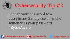 Change your password to a passphrase. Simply use an entire sentence as your password. #CyberAware