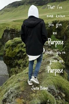 Yeah... you've given me purpose