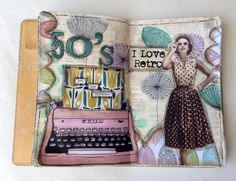 Art Journal I Love Retro by VickyTA in Madrid 2015 50's pin up