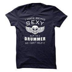 I'm SEXY DRUMMER T-Shirts, Hoodies. Check Price Now ==► https://www.sunfrog.com/LifeStyle/Im-SEXY-DRUMMER.html?41382