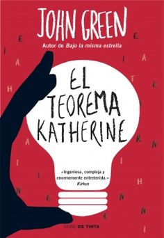 El teorema Katherine- John Green (27 Marzo 2016; 5'5)