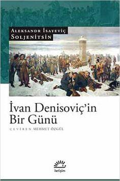 """Ivan Denisoviç'in Bir Günü"", (1962) Aleksandr Soljenitsin Margaret Atwood, Literature, Books, Movies, Movie Posters, Bill Gates, Products, Literatura, Libros"
