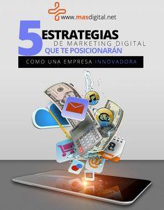 5 estrategias de marketing digital que te posicionarán como una empresa innovadora