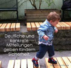 Deutliche und konkrete Mitteilungen geben Kindern Sicherheit. Jesper Juul • familylab.de