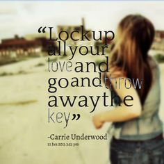 Words Of Wisdom On Pinterest Key Quotes Locks And Lock