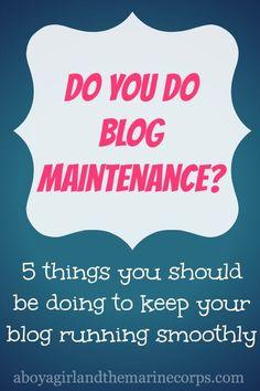 5 Blog Maintenance Things You Aren't Doing