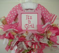 """""""It's a Girl"""" Hospital Wreath. We could totally make on for boy!!!"""