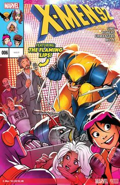 X-Men '92 (2016) #6Los X-Men están trabajando en la seguridad LILAPALOOZA - el mayor festival de Westchester! Pero sólo porque son la seguridad, no significa que dejen de ser blancos! Como actor invitado: el Flaming Lips, toadies Y Lila Cheney